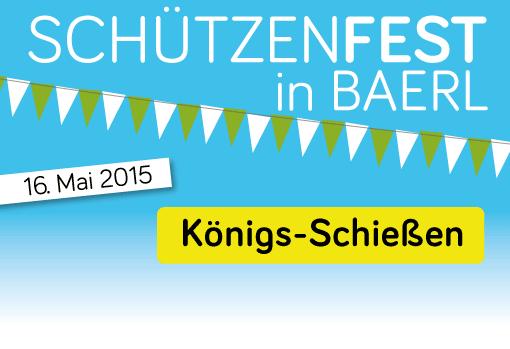 Königs-Schießen am 16. Mai 2015 in Baerl